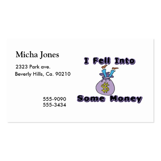 I Fell Into Some Money Business Card Template