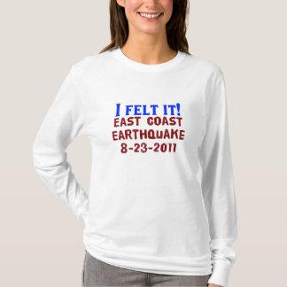 I Felt It! East Coast Earthquake, 2011 T-Shirt