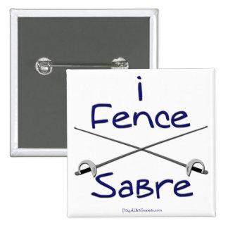 i Fence Sabre (BLUE) Pinback Button