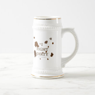 I Fight Dirty Beer Stein
