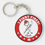 I Fight Fires Firefighter Keychains