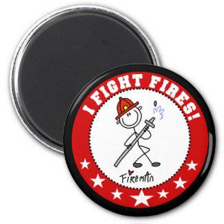 I Fight Fires Firefighter Magnet