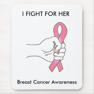 I FIGHT FOR HER Breast Cancer Awareness Mousepad