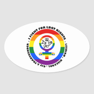 I Fight For LGBT Rights Oval Sticker