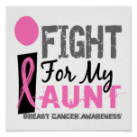 I Fight For My Aunt Breast Cancer Print