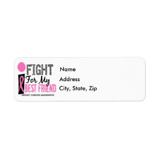 I Fight For My Best Friend Breast Cancer Label