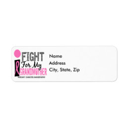 I Fight For My Grandmother Breast Cancer Label