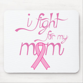I Fight For My Mom Mouse Pad