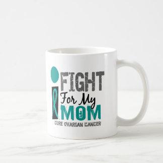 I Fight For My Mom Ovarian Cancer Classic White Coffee Mug