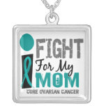 I Fight For My Mom Ovarian Cancer Pendants