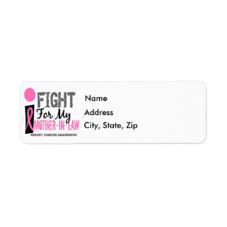 I Fight For My Mother-In-Law Breast Cancer Label