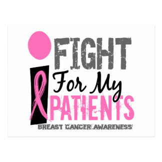 I Fight For My Patients Breast Cancer Post Cards
