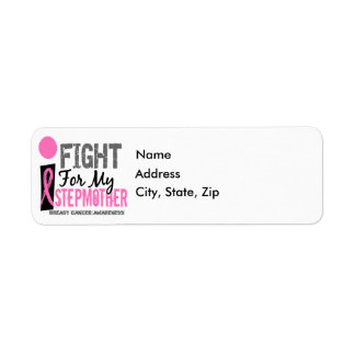 I Fight For My Stepmother Breast Cancer Label