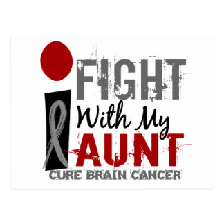 I Fight With My Aunt Brain Cancer Postcard