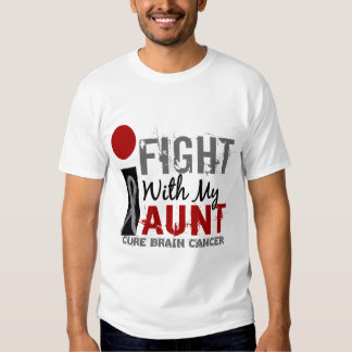 I Fight With My Aunt Brain Cancer T-Shirt