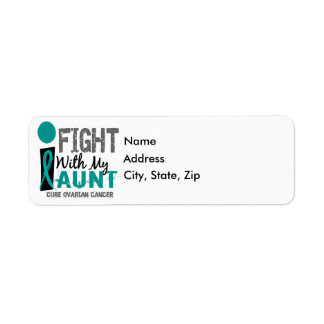 I Fight With My Aunt Ovarian Cancer Label