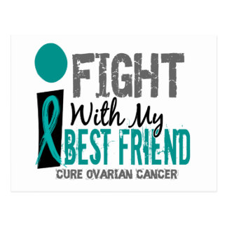 I Fight With My Best Friend Ovarian Cancer Postcard