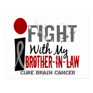 I Fight With My Brother-In-Law Brain Cancer Postcard