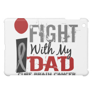I Fight With My Dad Brain Cancer Cover For The iPad Mini