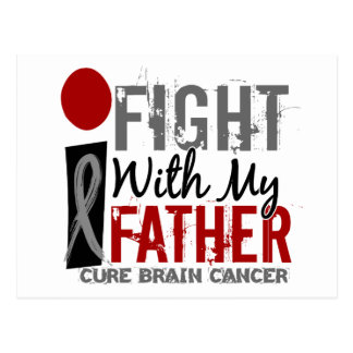 I Fight With My Father Brain Cancer Postcard