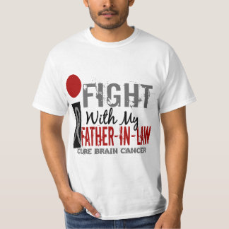 I Fight With My Father-In-Law Brain Cancer T-Shirt