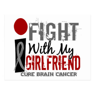 I Fight With My Girlfriend Brain Cancer Postcard