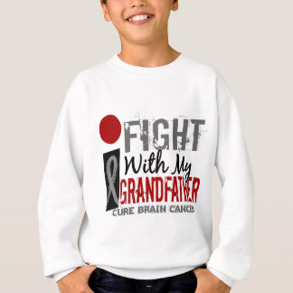 I Fight With My Grandfather Brain Cancer Sweatshirt
