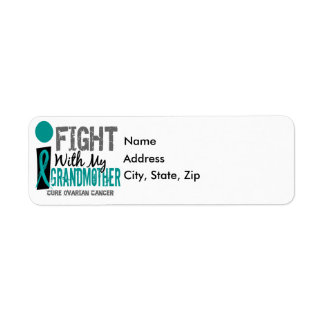I Fight With My Grandmother Ovarian Cancer Label