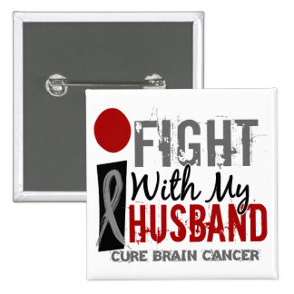 I Fight With My Husband Brain Cancer Pin