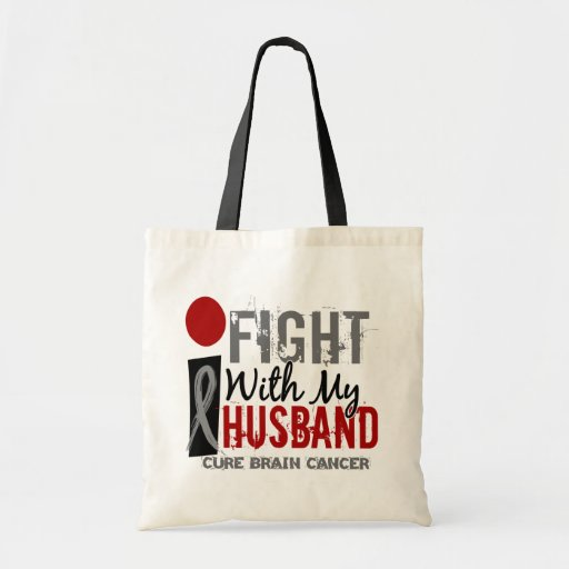 I Fight With My Husband Brain Cancer Canvas Bags