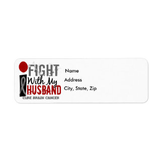 I Fight With My Husband Brain Cancer Label