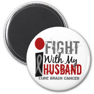 I Fight With My Husband Brain Cancer Refrigerator Magnets