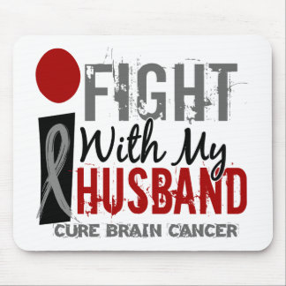 I Fight With My Husband Brain Cancer Mousepad