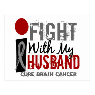 I Fight With My Husband Brain Cancer Post Card