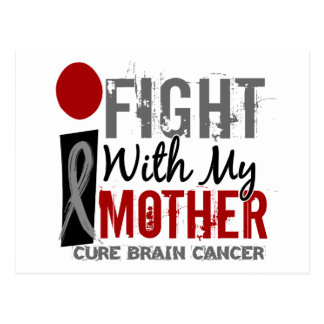 I Fight With My Mother Brain Cancer Postcard