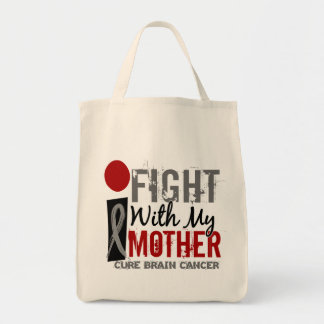 I Fight With My Mother Brain Cancer Tote Bag