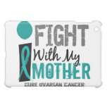 I Fight With My Mother Ovarian Cancer iPad Mini Cover