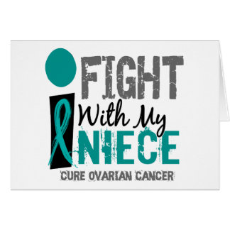 I Fight With My Niece Ovarian Cancer Card