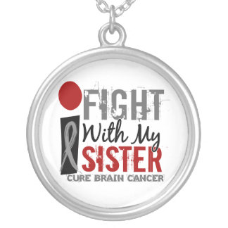 I Fight With My Sister Brain Cancer Round Pendant Necklace