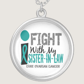 I Fight With My Sister-In-Law Ovarian Cancer Silver Plated Necklace