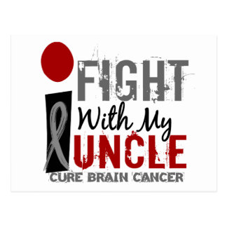 I Fight With My Uncle Brain Cancer Postcard