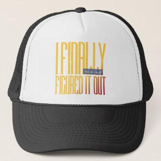i finally figured it out... trucker hat