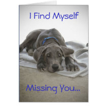 I Find Myself, Missing You... Greeting Card