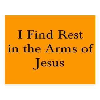 I Find Rest in the Arms of Jesus Postcard