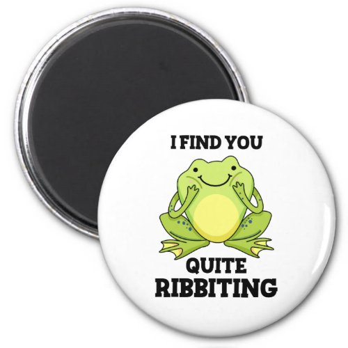 I Find You Quite Ribbitting Cute Frog Pun Magnet