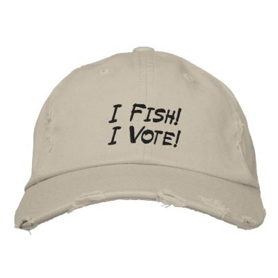I Fish!I Vote! Embroidered Baseball Cap
