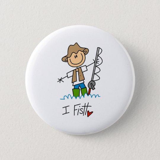 I Fish  Pinback Button