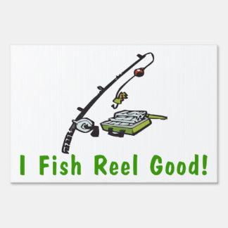 I Fish Reel Good Lawn Sign