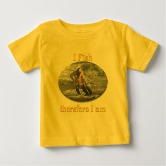 I fish therefore I am Baby T-Shirt