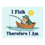 I Fish, Therefore I Am Postcards